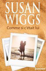 Vente EBooks : Comme si c'était lui  - Susan Wiggs