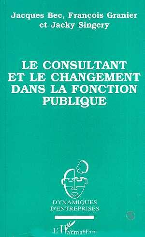Le consultant et le changement dans la fonction publique