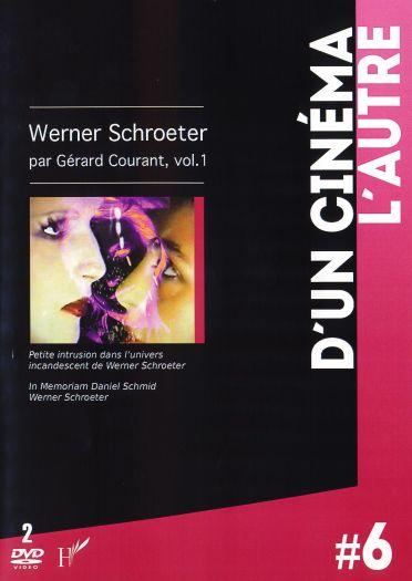 Werner Schroeter par Gérard Courant, vol 1