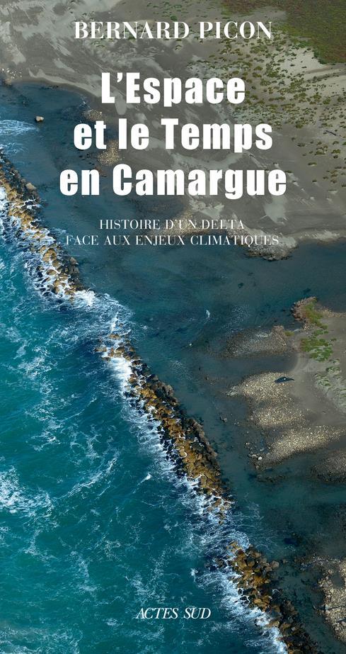 L'espace et le temps en Camargue