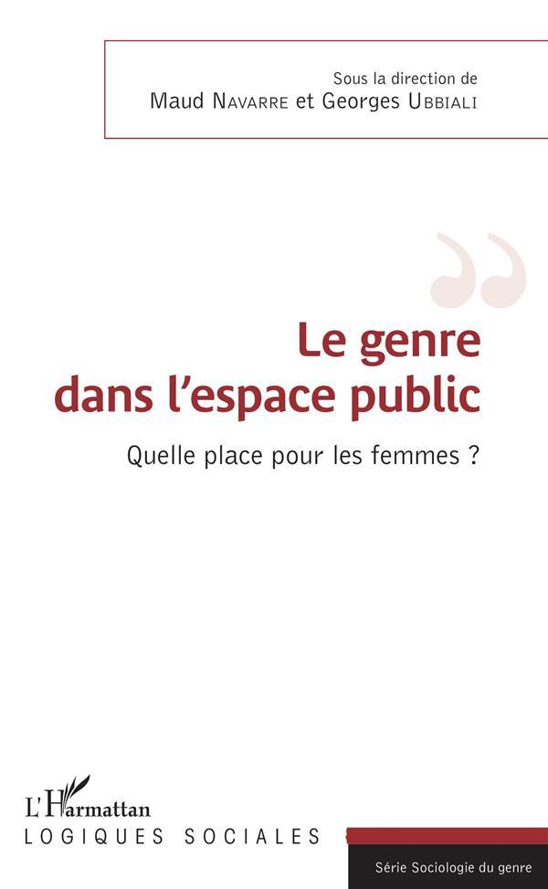Le genre dans l'espace public ; quelle place pour les femmes ?