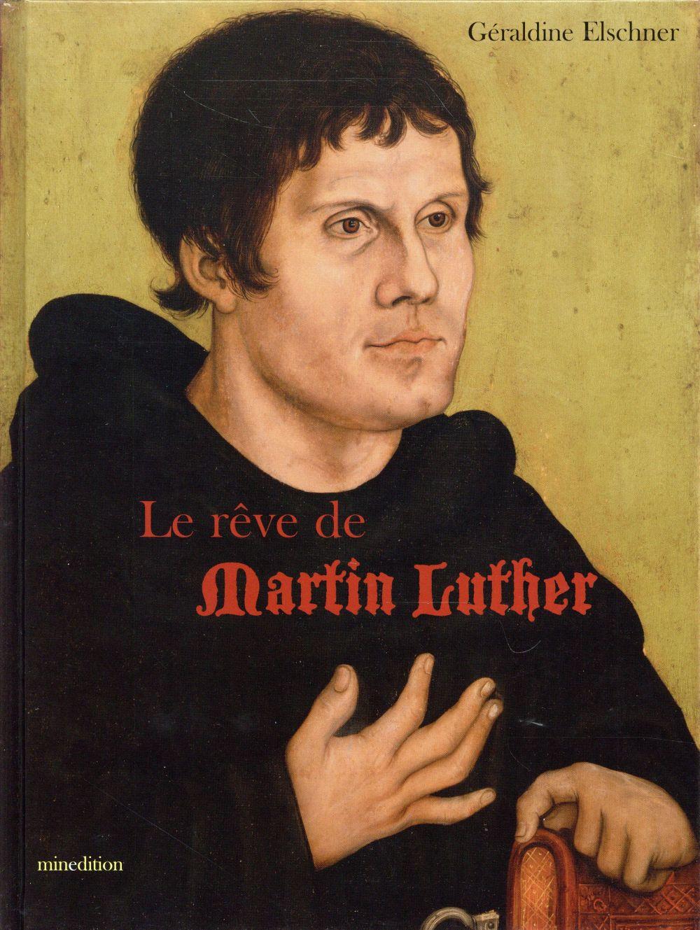 le rêve de Martin Luther