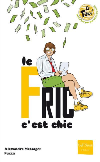 Le Fric, C'Est Chic