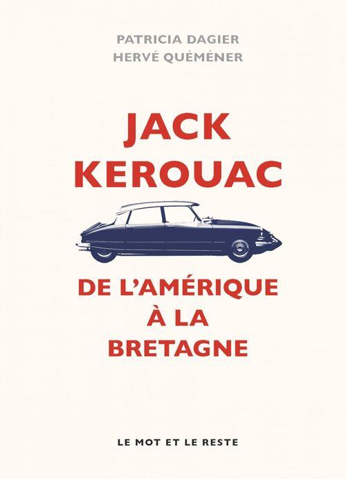 Jack Kerouac ; de l'Amérique à la Bretagne
