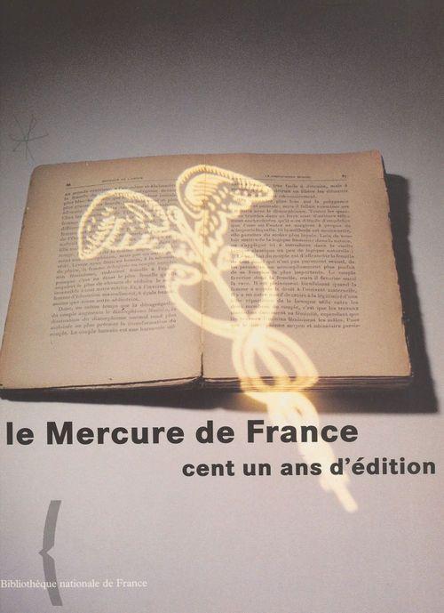 Mercure de France cent ans d'édition
