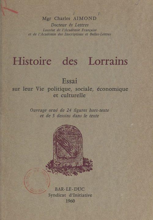 Histoire des Lorrains  - Charles Aimond