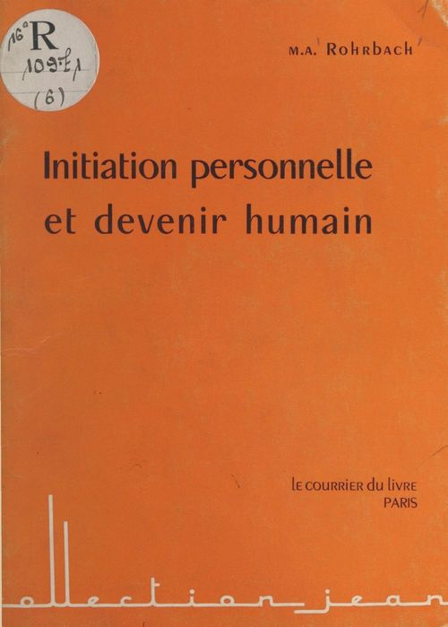 Initiation personnelle et devenir humain