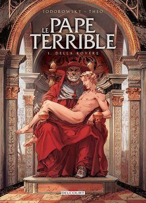 Le Pape terrible T01