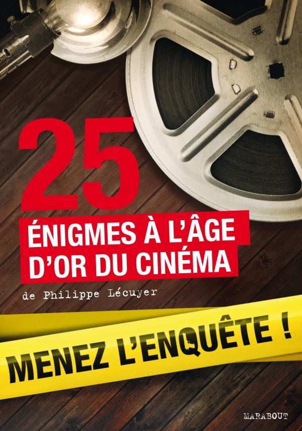 25 énigmes à l'âge d'or du cinéma