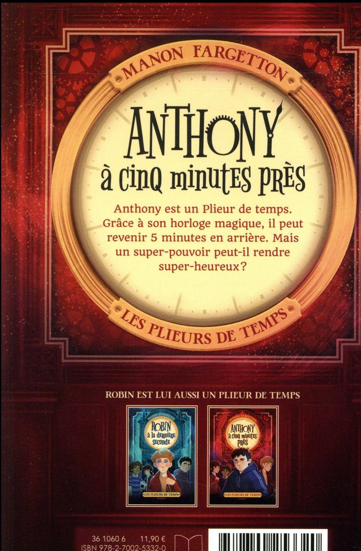 Les plieurs de temps t.2 ; Anthony à cinq minutes près