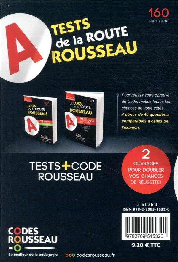 Code Rousseau ; test de la route ; 160 questions type examen (édition 2021)
