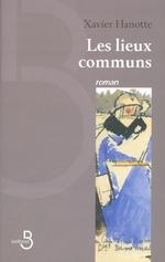 Vente Livre Numérique : Les Lieux communs  - Xavier Hanotte