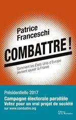 Vente EBooks : Combattre !  - Patrice Franceschi