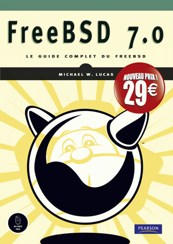 FreeBSD 7.0 ; le guide complet du FreeBSD