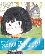Vente Livre Numérique : C'est pas moi, c'est mon loup  - Mily Cabrol