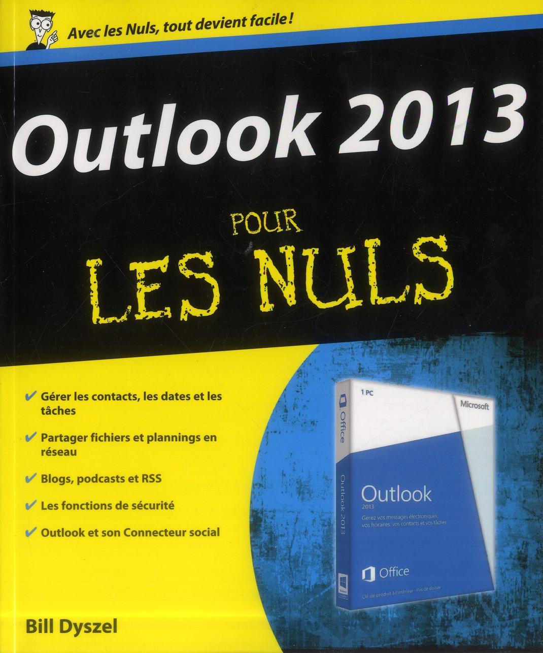 Dyszel Bill - Outlook 2013 pour les nuls