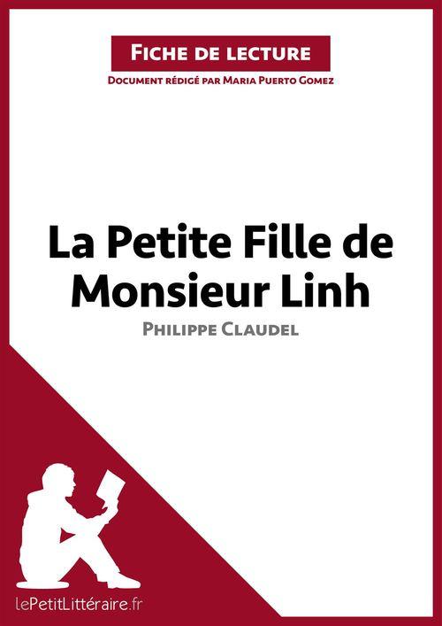La petite fille de monsieur Linh, de Philippe Claudel ; analyse complète de l'oeuvre et résumé