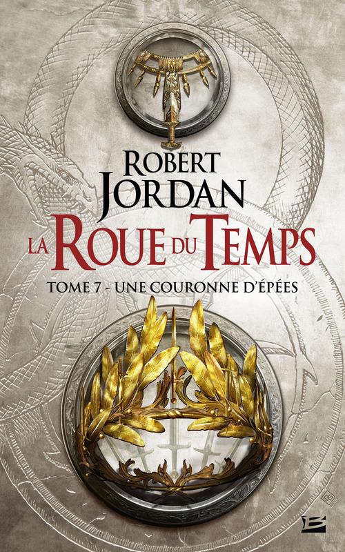 La roue du temps T.7 ; une couronne d'épées