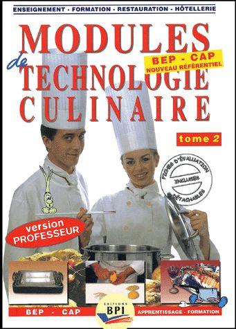 Modules De Technologie Culinaire T.2 ; Cap ; Livre Du Professeur