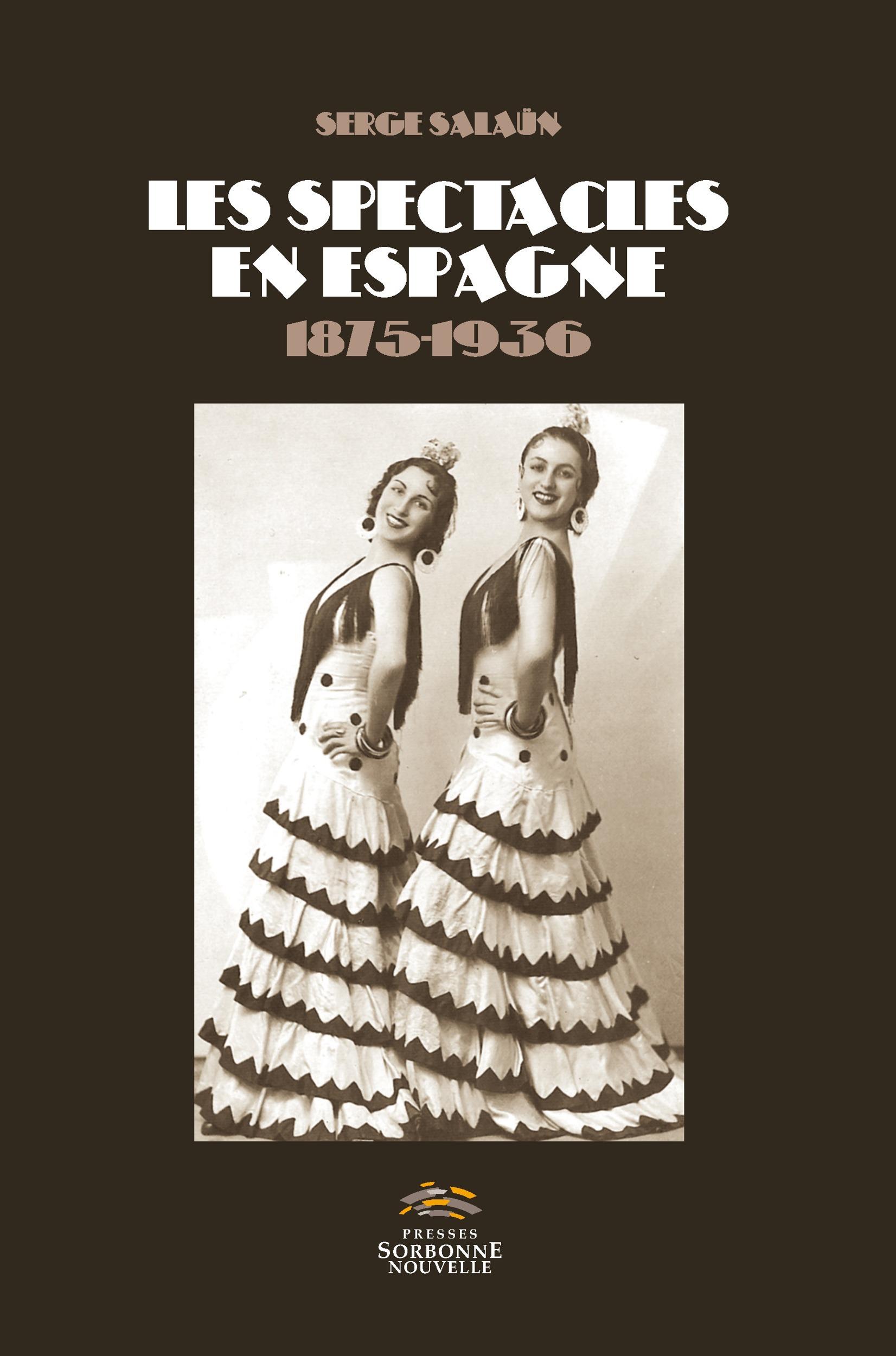 Les spectacles en espagne - 1875-1936