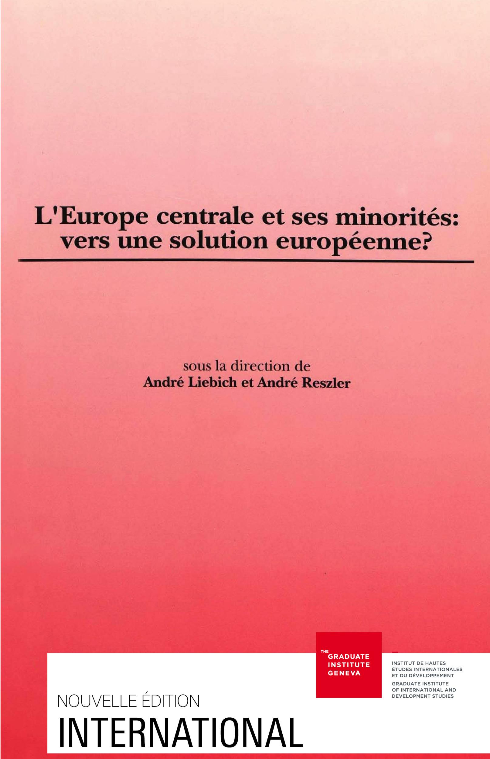 L'Europe centrale et ses minorités : vers une solution européenne ?
