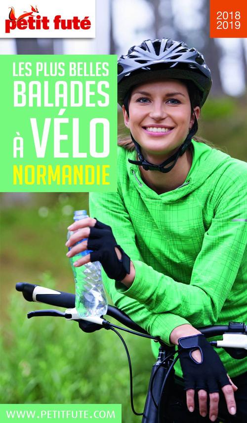 GUIDE PETIT FUTE ; THEMATIQUES ; balades à vélo, Normandie (édition 2018/2019)