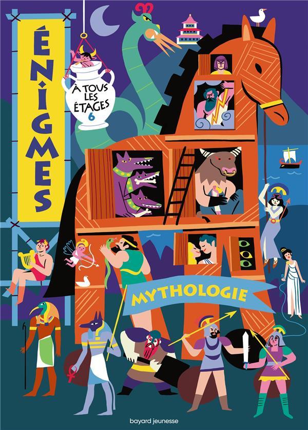 énigmes à tous les étages t.6 ; mythologie