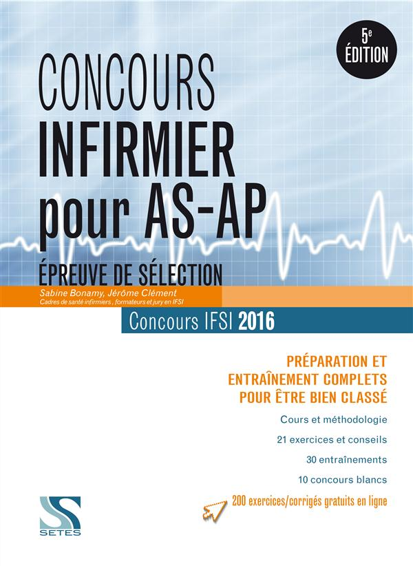Concours infirmier pour AS/AP 2016 ; épreuve de sélection
