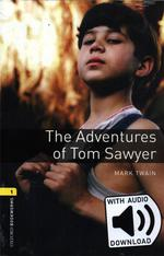 Oxford Bookworms Library: Level 1:. The Adventures Of Tom Sawyer+ Mp3 Pack