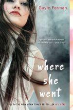 Vente Livre Numérique : Where She Went  - Gayle Forman