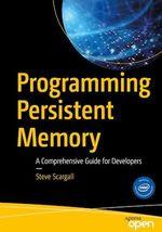 Programming Persistent Memory  - Steve Scargall
