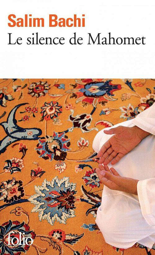 Le silence de Mahomet  - Salim Bachi