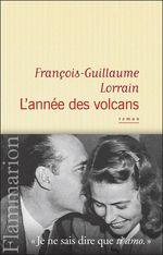 Vente Livre Numérique : L'année des volcans  - Francois-guillaume Lorrain