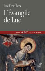 Vente Livre Numérique : L'Evangile de Luc  - Luc Devillers