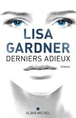 Vente Livre Numérique : Derniers adieux  - Lisa Gardner