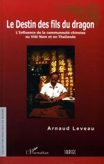 Le Destin des fils du dragon  - Arnaud Leveau