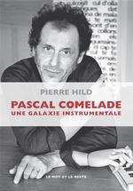 Pascal Comelade, trafic d'entretiens