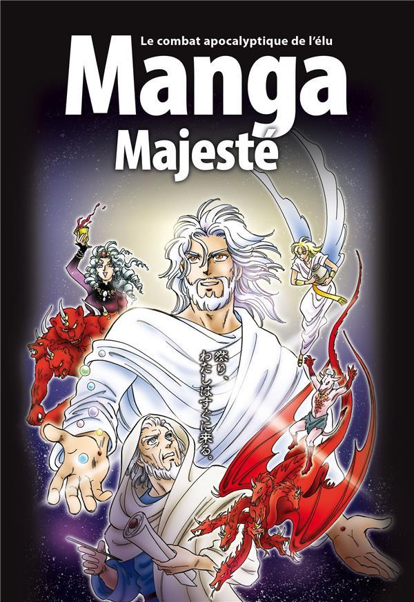 La bible en manga T.6 ; manga majesté : le combat apocalyptique de l'élu