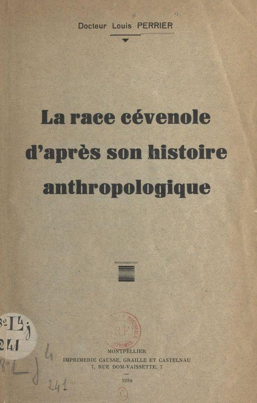 La race cévenole d'après son histoire anthropologique