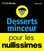 Vente Livre Numérique : Desserts minceur pour les nullissimes  - Emilie LARAISON