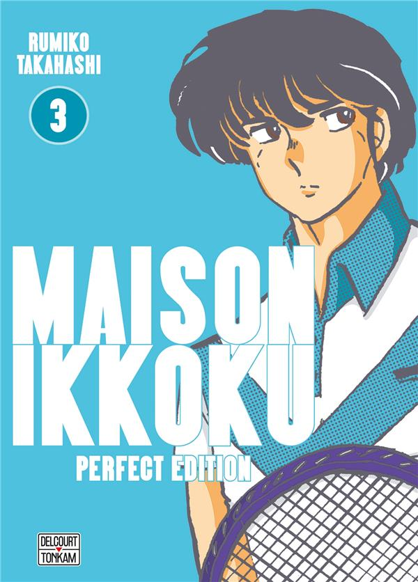 Maison Ikkoku ; Juliette je t'aime - perfect edition T.3