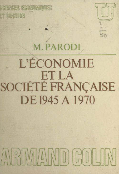 L'économie et la société française de 1945 à 1970