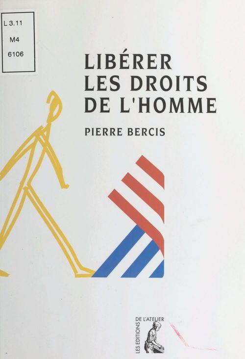 liberer les droits de l'homme