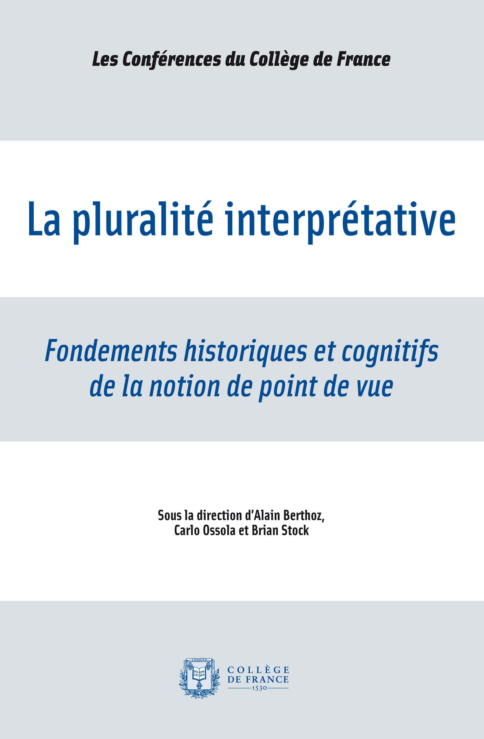 La pluralité interprétative ; fondements historiques et cognitifs de la notion de point de vue