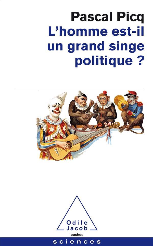 L'homme est-il un grand singe politique ?