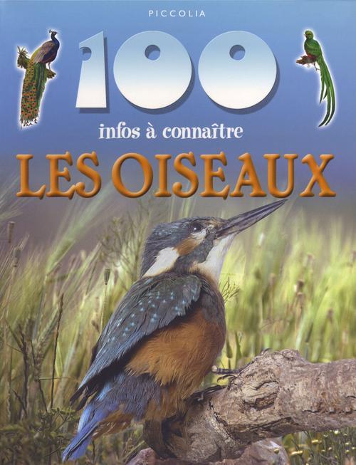 100 INFOS A CONNAITRE ; les oiseaux
