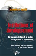 Institutions et développement  - Elsa Lafaye de Micheaux - Pepita Ould-Ahmed - Éric Mulot