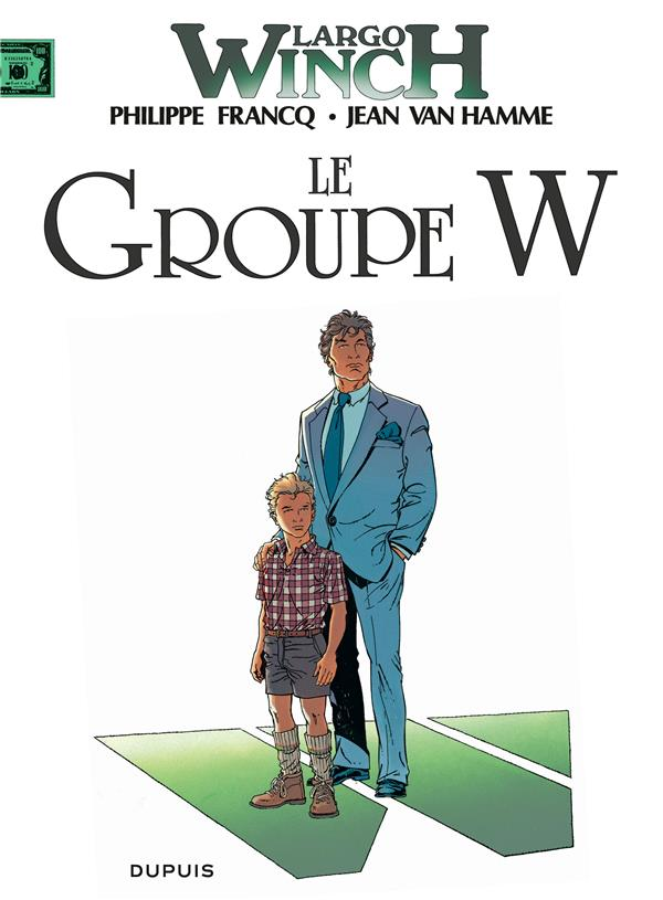 Largo Winch T.2 ; le groupe W