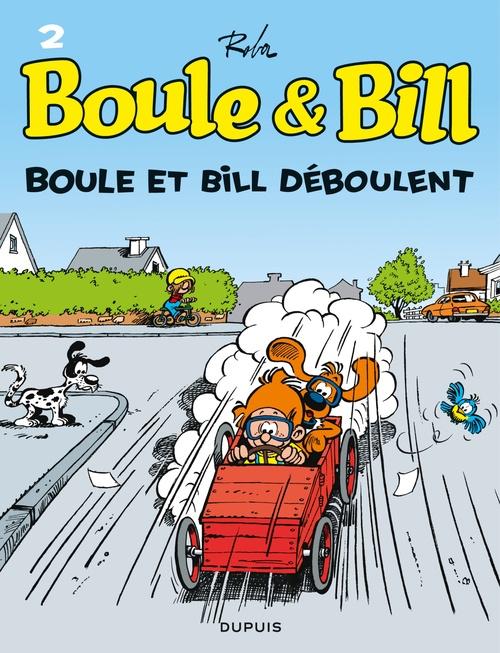 Boule & Bill T.2 ; Boule et Bill déboulent