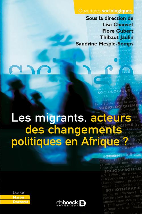Les migrants, acteurs des changements politiques en Afrique ?